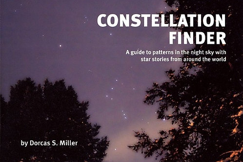 Constellation Finder: A Guide to Patterns in the Night Sky with Star Stories...