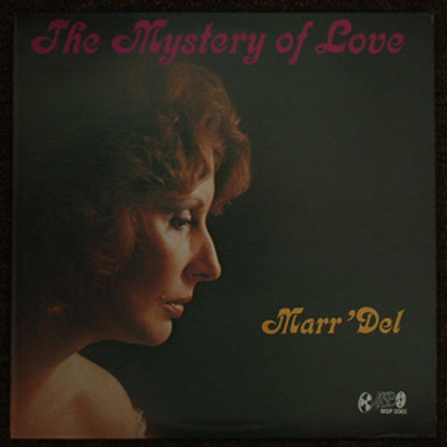 """Marr'Dell, """"The Mystery of Love"""""""
