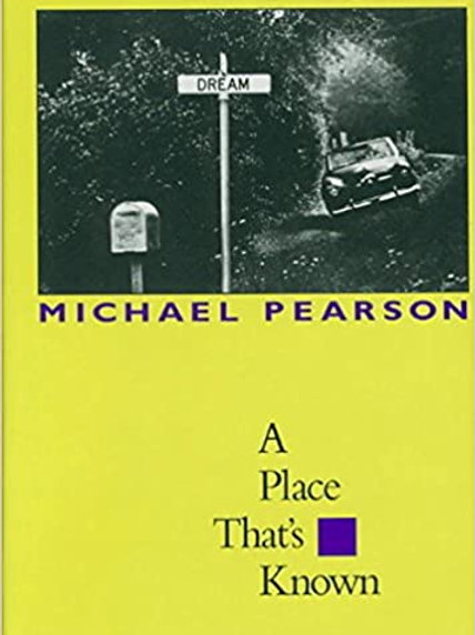 A Place That's Known by Michael Pearson (used)