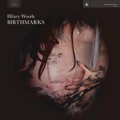 "Hilary Woods, ""Birthmarks"""