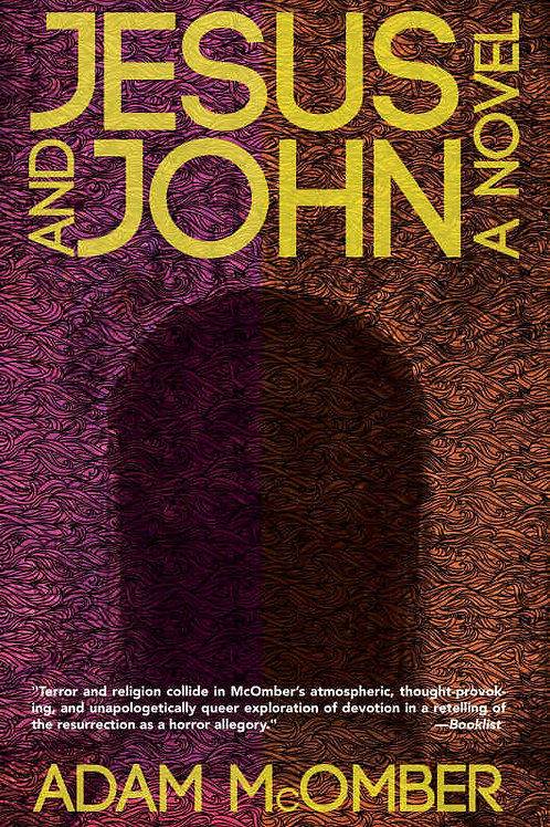 Jesus and John by Adam McOmber