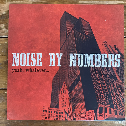 """Noise By Numbers, """"Yeah, Whatever..."""" USED"""