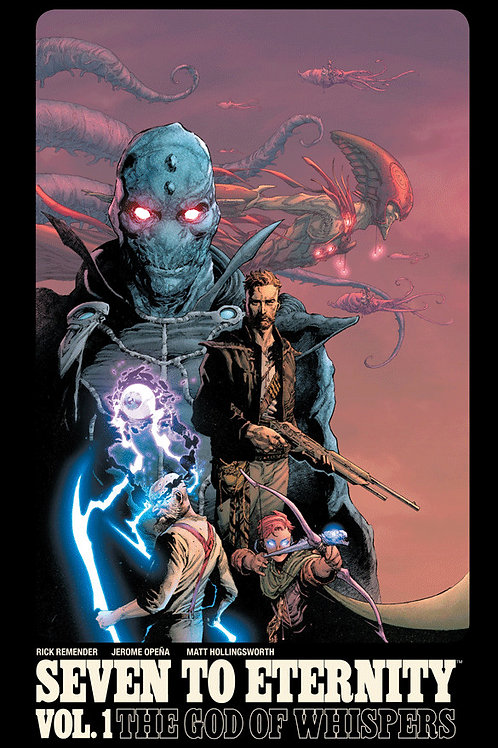 Seven to Eternity, Volume 1: The God of Whispers