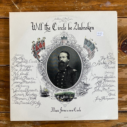 """Various Artists, """"Will the Circle Be Unbroken"""" USED"""