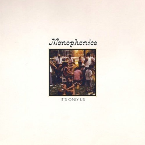"Monophonics, ""It's Only Us"""