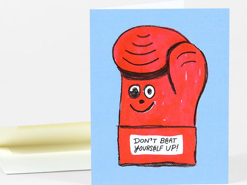 Don't Beat Yourself Up card