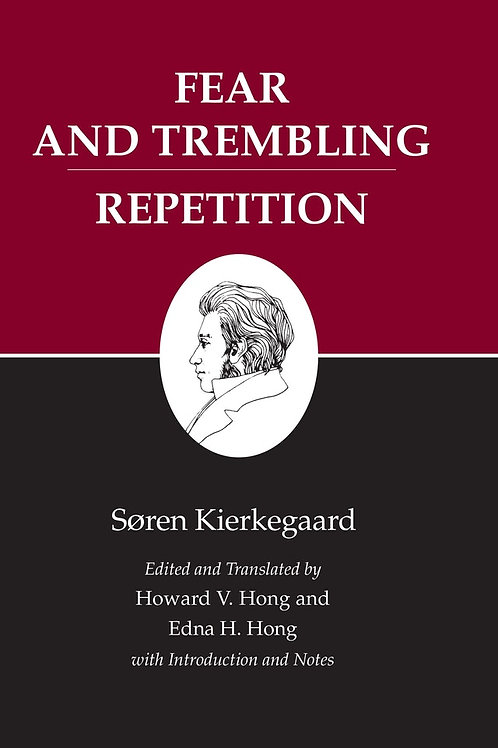 Kierkegaard's Writings, Volume 6: Fear and Trembling/Repetition (used)