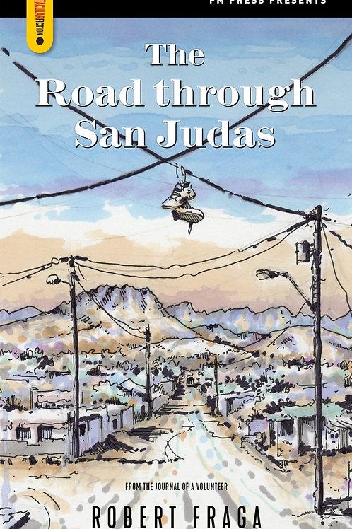 Road Through San Judas by Robert Fraga