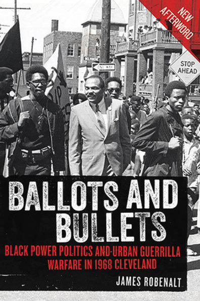 Ballots and Bullets: Black Power Politics and Urban Guerrilla Warfare in 1968