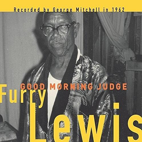 """Furry Lewis, """"Good Morning Judge"""""""