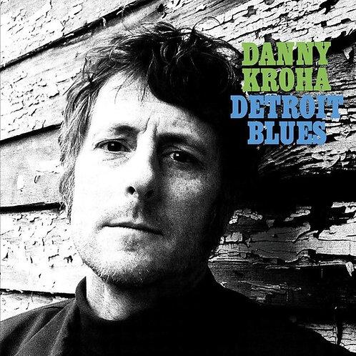 "Danny Kroha, ""Detroit Blues"""