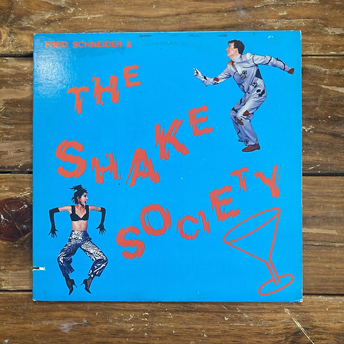 Fred Schneider & the Shake Society USED