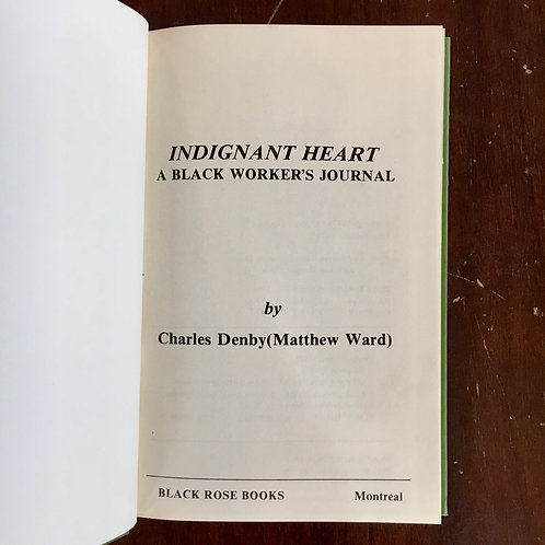 Indignant Heart: A Black Worker's Journal by Charles Denby (used)
