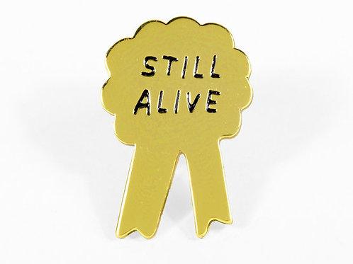 Still Alive Pin