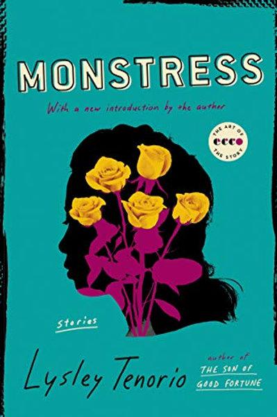 Monstress: Stories by Lysley Tenorio