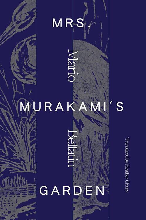 Mrs. Murakami's Garden by Mario Bellatin