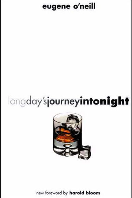 Long Day's Journey into Night by Eugene O'Neill (used)
