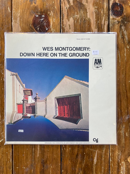 """Wes Montgomery, """"Down Here on the Ground"""" USED"""