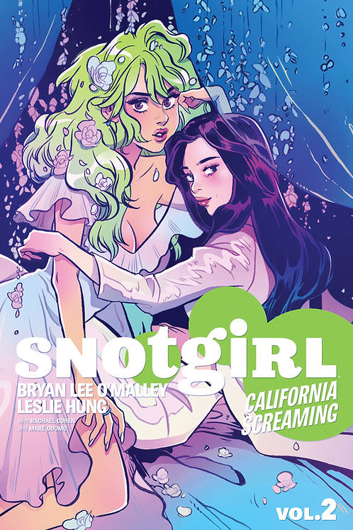 Snotgirl Volume 2: California Screaming by Bryan Lee O'Malley