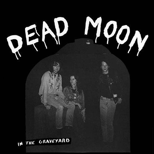 "Dead Moon, ""In the Graveyard"" CD"
