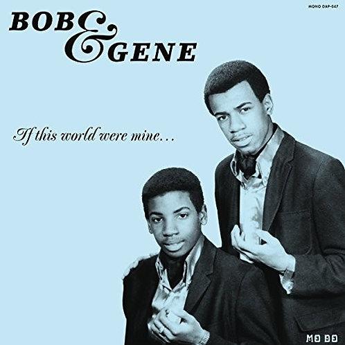 "Bob & Gene, ""If This World"""