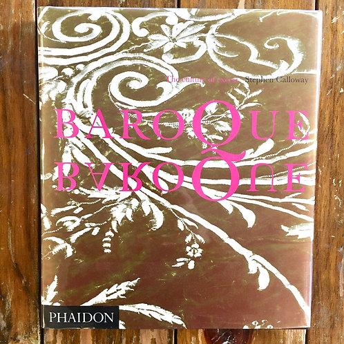Baroque Baroque: The Culture of Excess by Stephen Calloway (used)