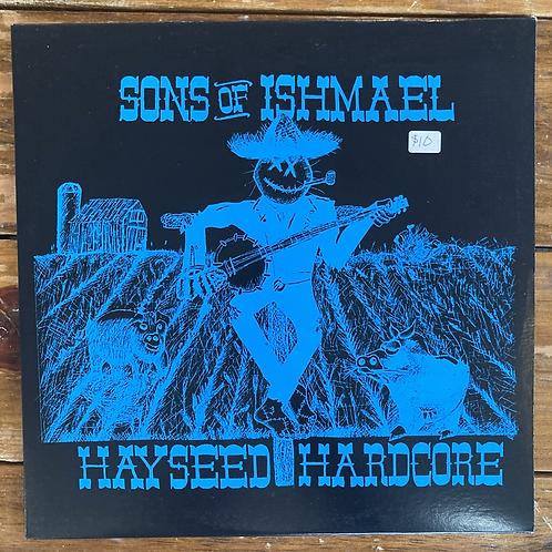 """Sons of Ishmael, """"Hayseed Hardcore"""" USED"""