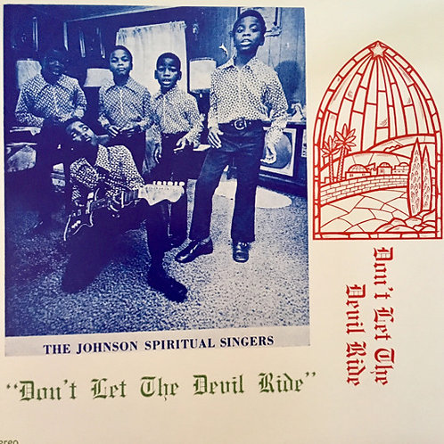 "Johnson Spiritual Singers, ""Don't Let the Devil Ride"""