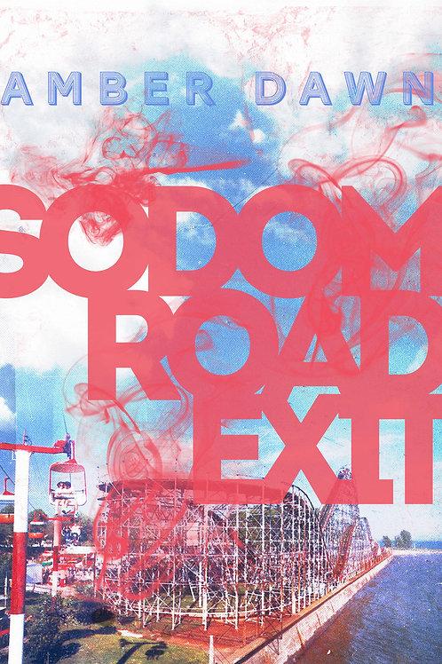 Sodom Road Exit by Amber Dawn