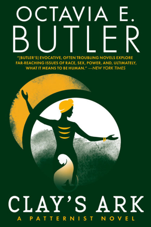 Clay's Ark by Octavia E. Butler (Patternist #3)