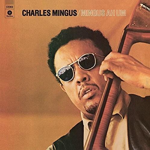 "Charles Mingus, ""Mingus Ah Um"""