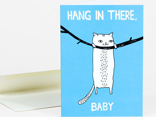 Hang in There, Baby! card