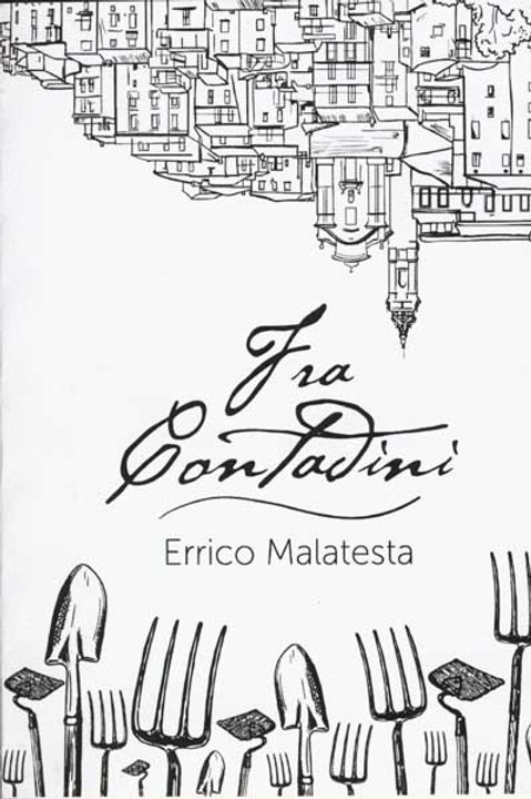 Fra Contadini by Errico Malatesta