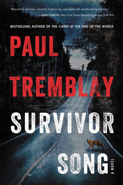 Survivor Song by Paul Tremblay (used)