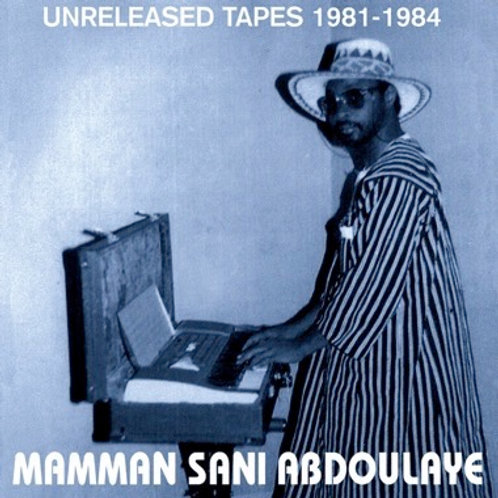 "Mamman Sani, ""Unreleased Tapes 1981-1984"""