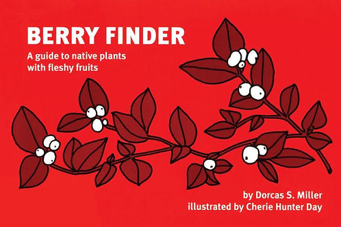 Berry Finder: A Guide to Native Plants with Fleshy Fruits