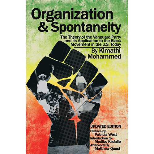 Organization & Spontaneity: The Theory of the Vanguard Party and Its Application
