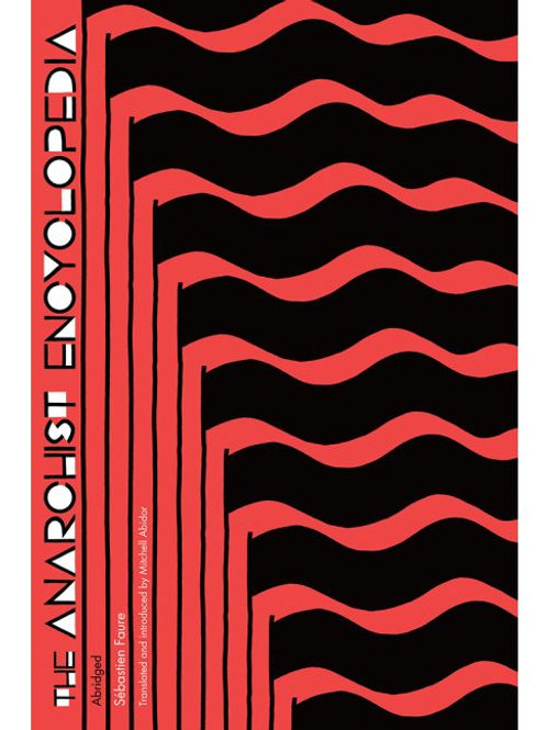 Anarchist Encyclopedia by Sébastien Faure