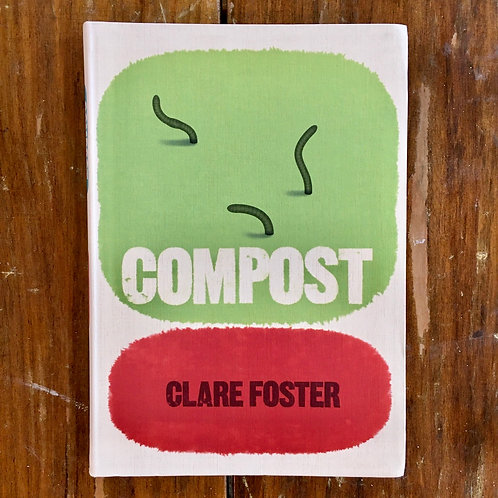 Compost by Clare Foster (used)