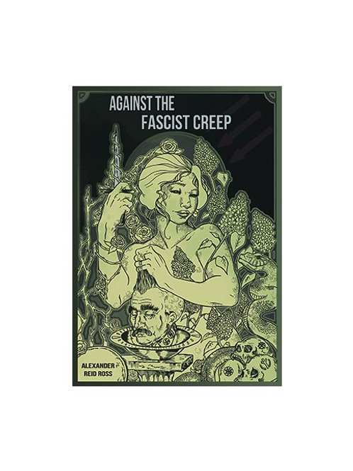 Against the Fascist Creep by Alexander Reid Ross (used)