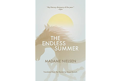 The Endless Summer by Madame Nielsen (used)