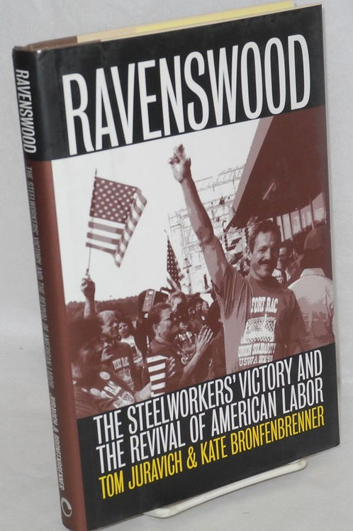 Ravenswood: The Steelworkers' Victory and the Revival of American Labor (used)