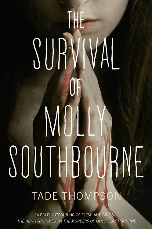 The Survival of Molly Southbourne by Tade Thompson