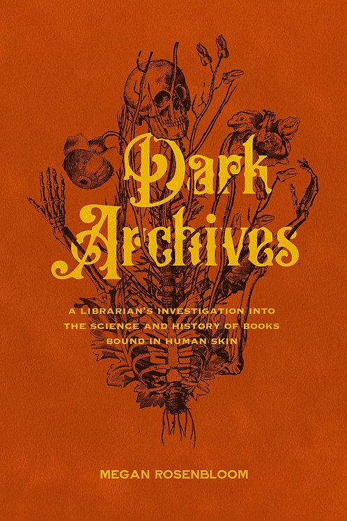 Dark Archives: A Librarian's Investigation into the Science and History...