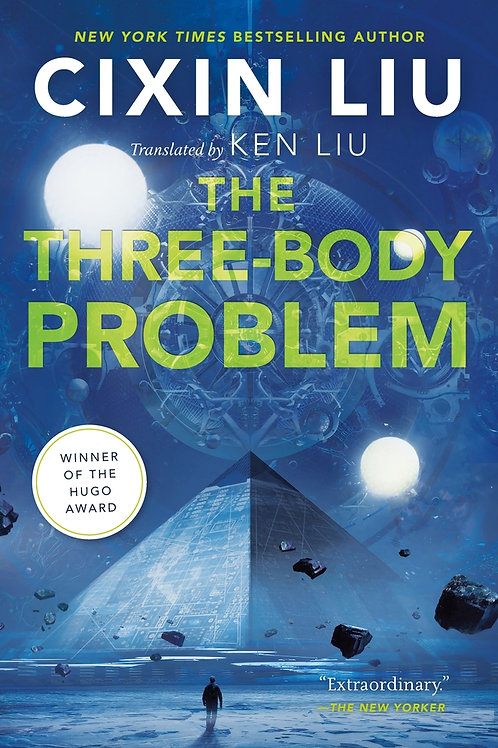The Three-Body Problem (Remembrance of Earth's Past #1) by Cixin Liu