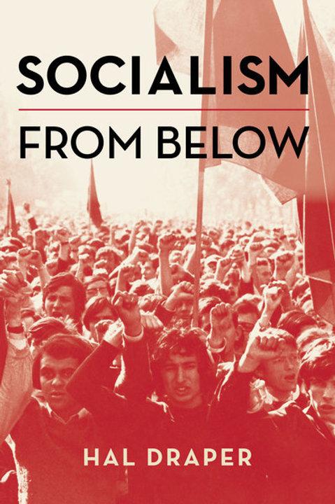 Socialism from Below by Hal Draper