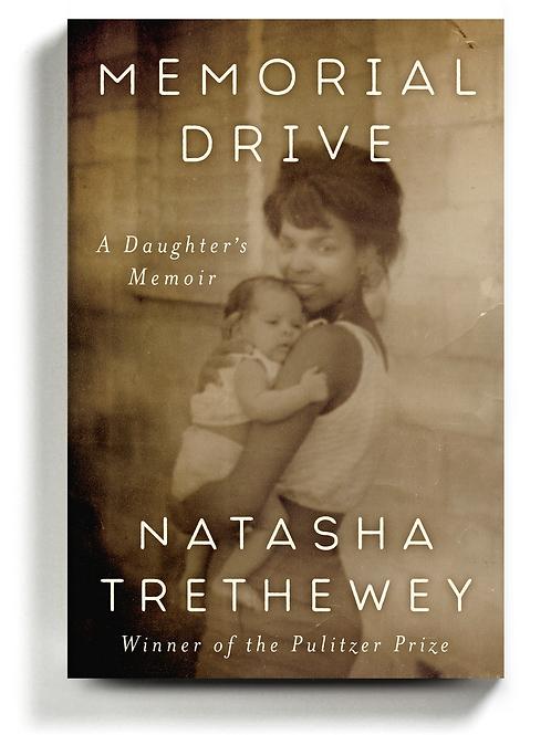 Memorial Drive: A Daughter's Memoir by Natasha Trethewey (used)