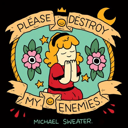 Please Destroy My Enemies