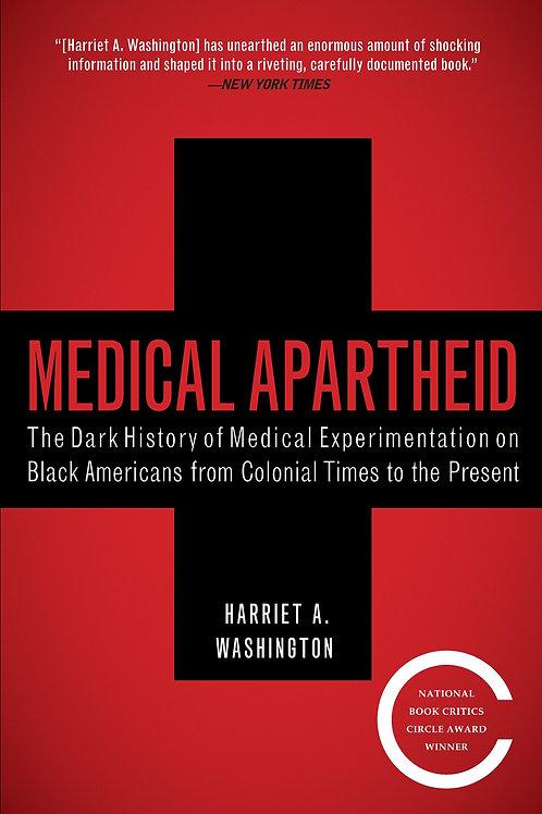 Medical Apartheid: Dark History of Medical Experimentation on Black Americans...