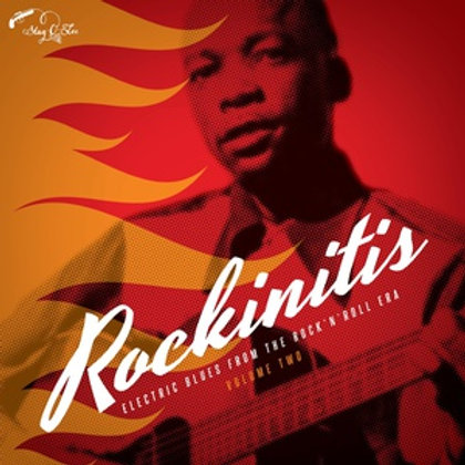 Rockinitis Vol. 2: Electric Blues From The Rock'n'Roll Era